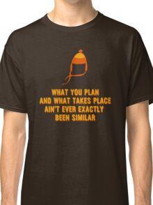 Jayne Hat Shirt - What You Plan Classic T-Shirt