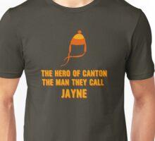 Jayne Hat Shirt - The Man They Call Jayne Unisex T-Shirt