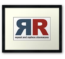 Repeal And Replace Obamacare Framed Print