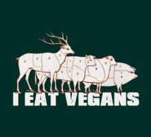 I Eat Vegans by EndersBean
