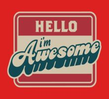 Hello i'm awesome  by VirtualMan