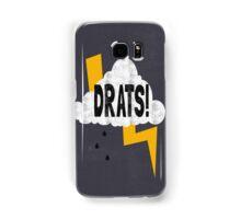 Drats! Samsung Galaxy Case/Skin