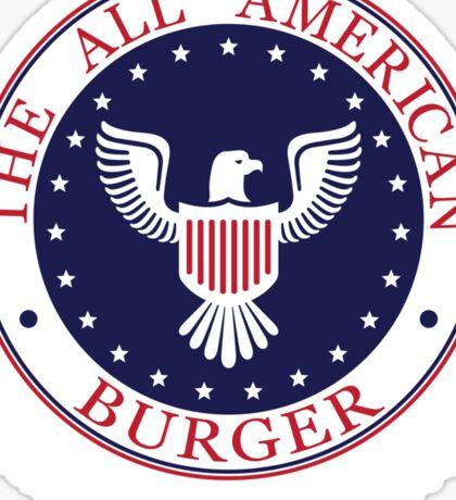 All American Burger (No Shirt-No Shoes-No dice) Sticker