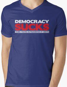 Democracy Sucks Mens V-Neck T-Shirt