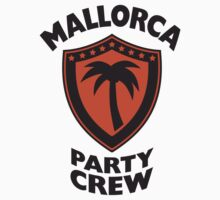 Mallorca Party Crew by Style-O-Mat