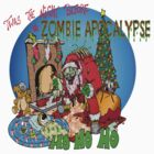 Twas the Night before.....Zombie Christmas by Skree