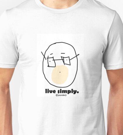 Live Simply. Unisex T-Shirt