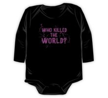 Who Killed the World One Piece - Long Sleeve