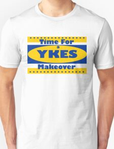 YKES: Time for a Makeover Unisex T-Shirt