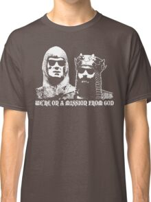 We're On A Mission From God Classic T-Shirt