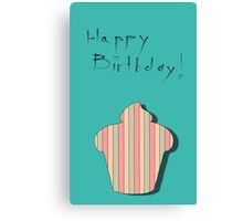 cupcake birthday card Canvas Print