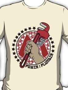 Power To The Plumber T-Shirt