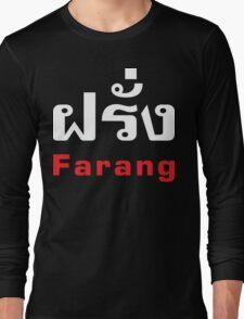 Farang Long Sleeve T-Shirt