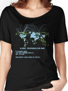 Thermonuclear War Women's Relaxed Fit T-Shirt