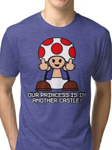 Our Princess Is In Another Castle Tri-blend T-Shirt