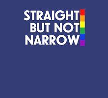 Straight but not narrow (darker shirts) Unisex T-Shirt