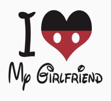 I LOVE MY GIRLFRIEND by mcdba