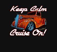 Keep Calm Cruise On T-Shirt Unisex T-Shirt