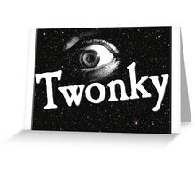 Eye Twonky Greeting Card