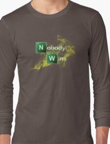 Nobody Wins Long Sleeve T-Shirt