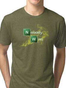 Nobody Wins Tri-blend T-Shirt