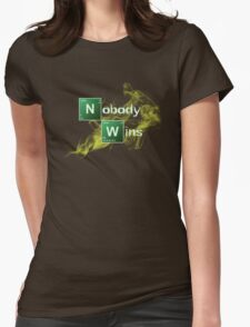 Nobody Wins Womens Fitted T-Shirt