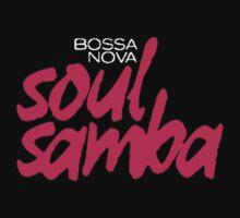 Bossa Nova Soul Samba by ndw1010