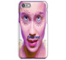 take a seat iPhone Case/Skin