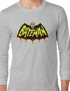 BateMAN! Long Sleeve T-Shirt