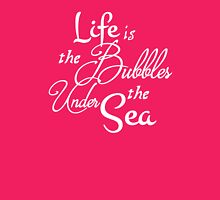 Life is the Bubbles 2 Womens Fitted T-Shirt