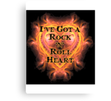 I've Got a Rock and Roll Heart Canvas Print