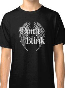 Don't Blink 2 Classic T-Shirt