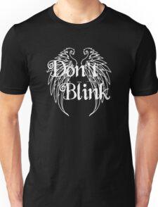 Don't Blink 2 Unisex T-Shirt