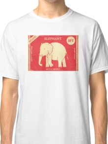 Elephant Safety Matches  Classic T-Shirt