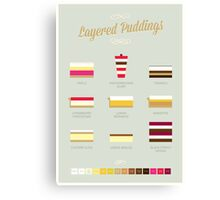 Layered Puddings Canvas Print