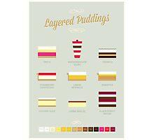 Layered Puddings Photographic Print