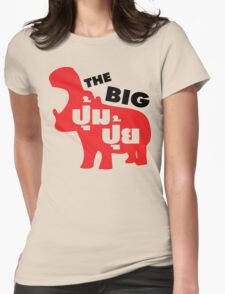 THE BIG PUMPUI ~ Podgy in Thai Language Script Womens Fitted T-Shirt