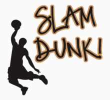 Slam Dunk by shakeoutfitters