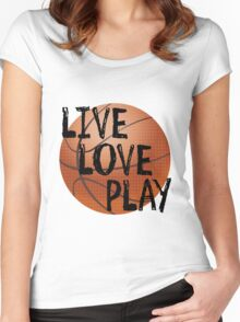 Live, Love, Play - Basketball Women's Fitted Scoop T-Shirt