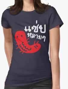 Edible Insect > Tasty Too Much ♦ Saep Lai Lai ♦ Womens Fitted T-Shirt