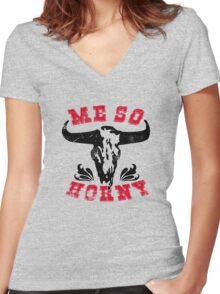 me so horny Women's Fitted V-Neck T-Shirt