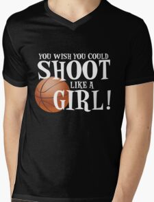 You Wish You Could Shoot Like a Girl Mens V-Neck T-Shirt
