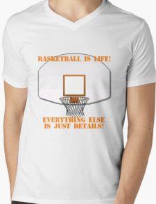 Basketball is Life Mens V-Neck T-Shirt