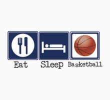 Eat, Sleep, Basketball by shakeoutfitters