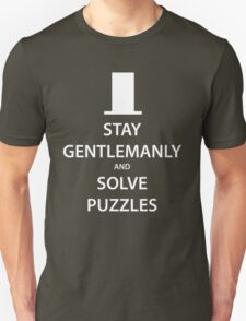 STAY GENTLEMANLY and SOLVE PUZZLES (white) T-Shirt
