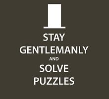 STAY GENTLEMANLY and SOLVE PUZZLES (white) Unisex T-Shirt