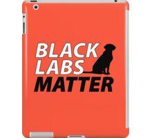 Black Labs Matter - Hunter Orange iPad Case/Skin