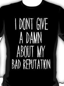 Bad Reputation T-Shirt
