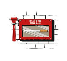 In case of fire.... Photographic Print