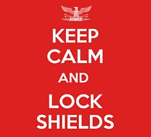Keep Calm and Lock Shields Unisex T-Shirt